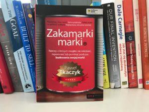 """""""Zakamarki marki"""", Paweł Tkaczyk – recenzja"""