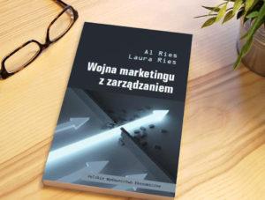 """""""Wojna marketingu z zarządzaniem"""", Al Ries – recenzja"""