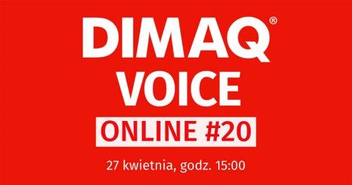 DIMAQ Voice Online już 27 kwietnia.