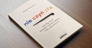 """""""Nie czyń zła"""" – recenzja książki"""