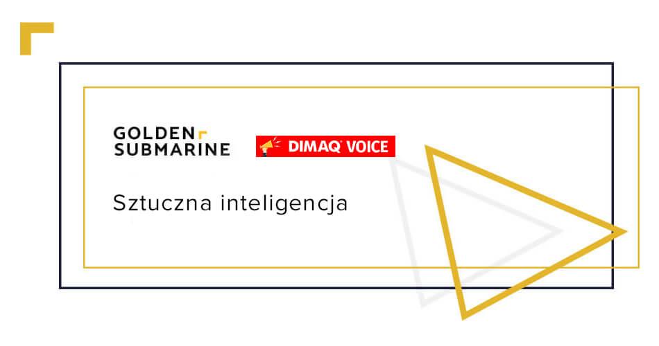 DIMAQ Voice: Czym jest sztuczna inteligencja? Przyszłość AI
